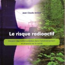 Le risque radioactif